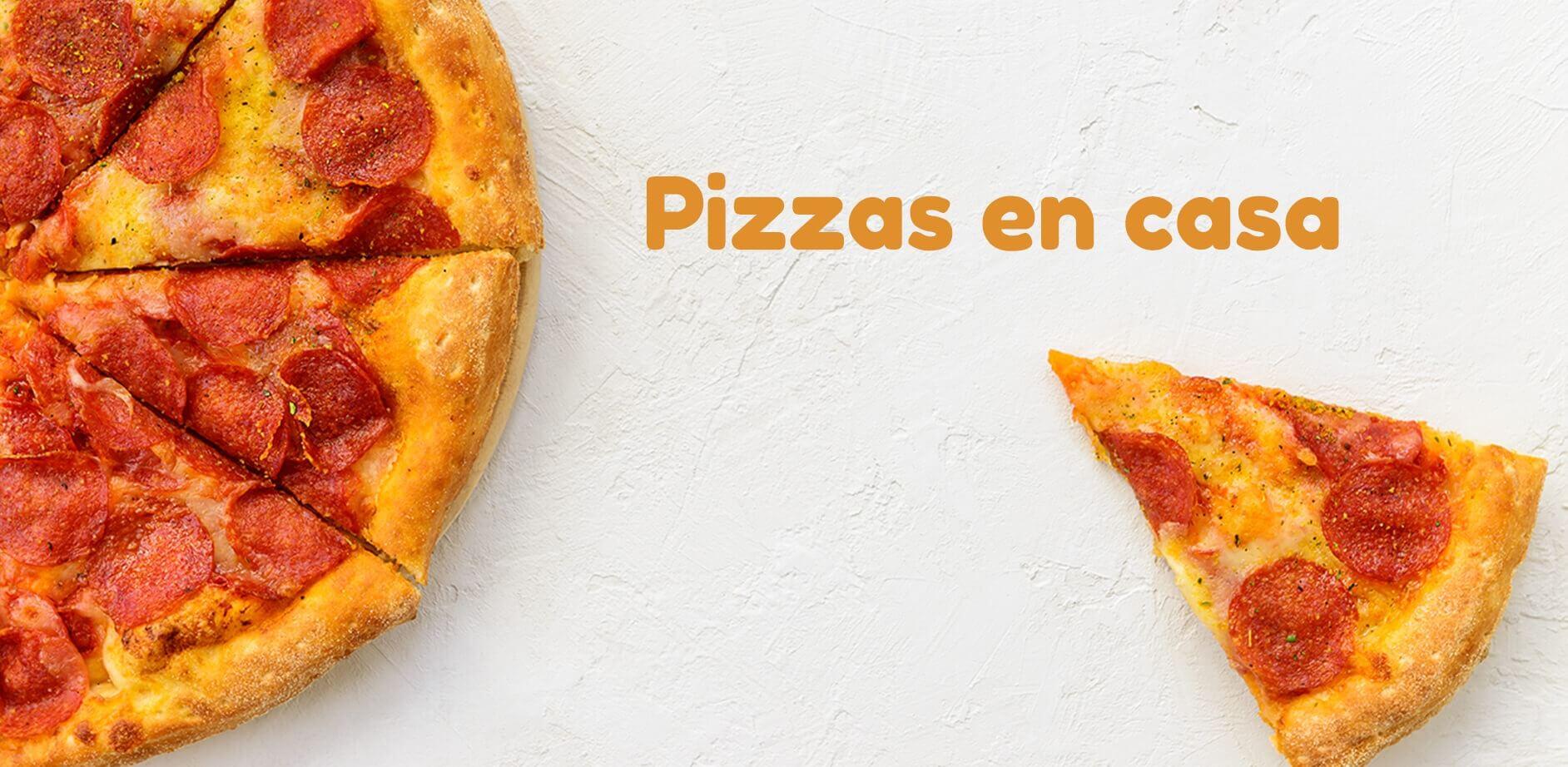 Preparemos Pizzas en casa