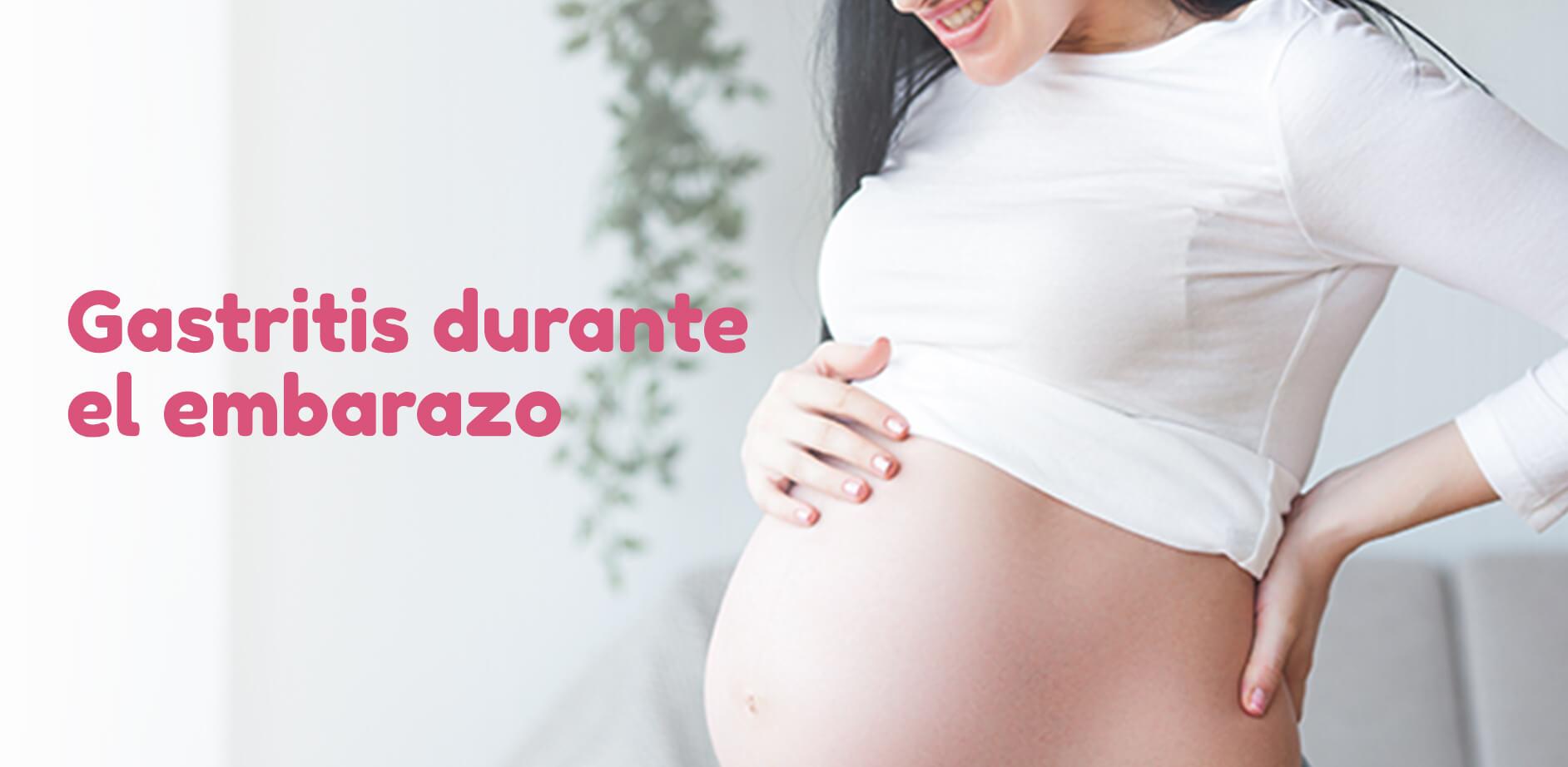 Gastritis durante el embarazo