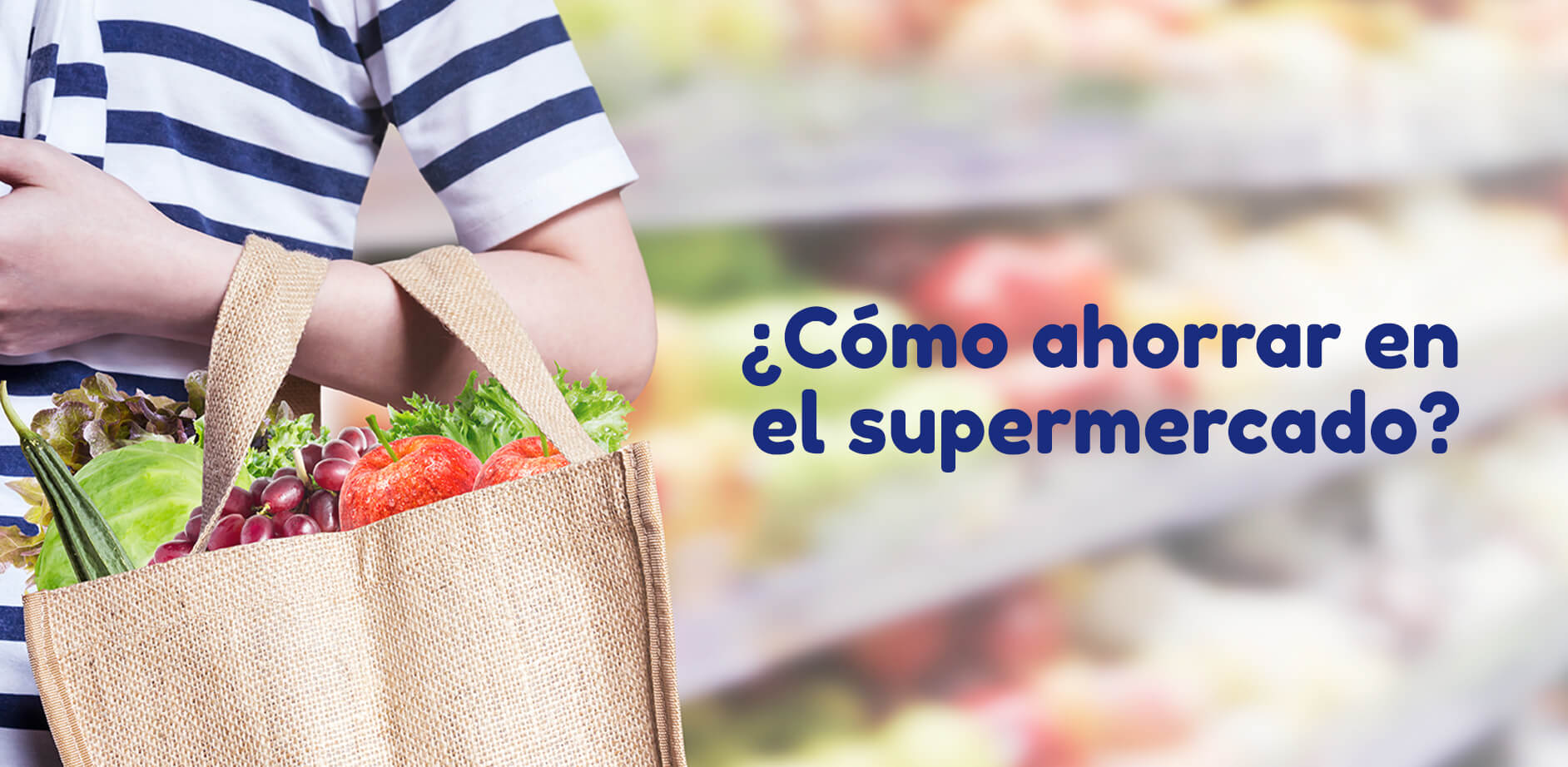 Aquí te daremos algunos consejos que nos han funcionado y que te ayudarán a ahorrar en el supermercado y comprar un poco más de producto para tener una reserva.