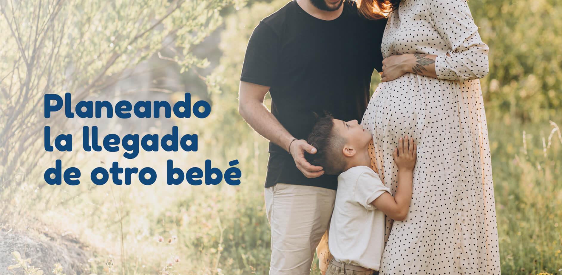 Planeando la llegada de otro bebé